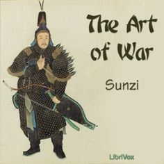 Librivox recording of The Art of War by Sun Tzu, translated by Lionel Giles. Read by Moira Fogarty. The Art of War is a Chinese military treatise written. Android Book, Library Work, Old Time Radio, Sun Tzu, Commercial Ads, Arts And Entertainment, Just Do It, Warfare, Audio Books
