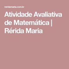 Atividade Avaliativa de Matemática   Rérida Maria