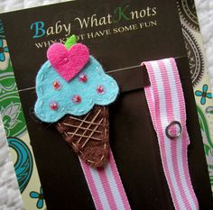 Girl Pacifier Clip Ice Cream Cone Pacifier Clip by BabyWhatKnots Pacifier Holder, Pacifier Clips, Dummy Clips, Felt Applique, Binky, Have Some Fun, Applique Designs, Craft Fairs, Baby Knitting