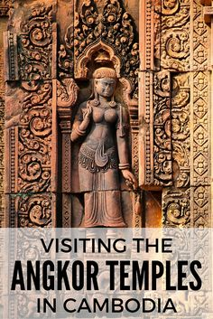 Visiting the Angkor temples in Cambodia