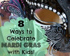Learn how children can enjoy the Carnival season with these crafts, activities and recipes.