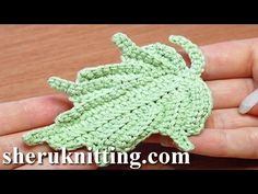 Crochet Leaf How to Tutorial 24 Part 1 of 2 Single Crochet Stitches Worked In Back Loop - YouTube