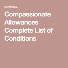 Compassionate Allowances Complete List of Conditions Hematology, Rare Disease, Speak The Truth, Compassion, Counting, Blood, Conditioner, Health, Disability