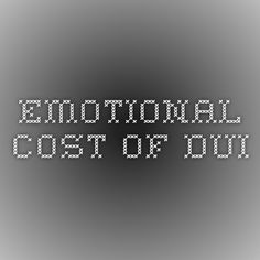 emotional cost of dui