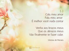 11 Imagens com pequenas poesias de amor (...) https://www.pensador.com/imagens_pequenas_poesias_de_amor/?shared_image=https://cdn.pensador.com/img/imagens/vi/ni/vinicius_de_moraes_cala_meu_amor_fala_meu_amor.jpg