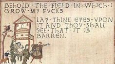 """nerdofwar: """"Behold, the field in which I grow my fucks. Lay thine eyes upon it and thou shall see that it is barren. Classical Art Memes, Bayeux Tapestry, Medieval Tapestry, Medieval Art, Lol, When Someone, Middle Ages, Middle Earth, Twitter"""