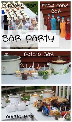 {Bar Party} Cupcake Bar, Snow Cone Bar, Potato Bar, Nacho Bar. Lots of topping ideas!  bachelorette/bachelor??