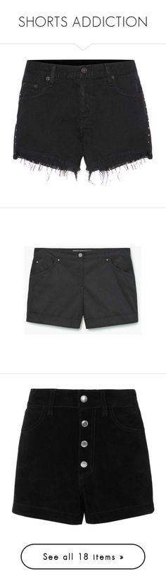 """SHORTS ADDICTION"" by claaudinlov on Polyvore featuring shorts, bottoms, black, denim short shorts, cut off shorts, embellished jean shorts, short jean shorts, denim shorts, cotton blend shorts y cuffed shorts"