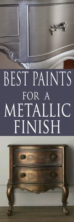 Learn which brands and colors look best to achieve a metallic finish on your next painting project!