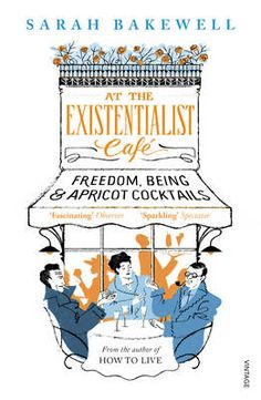 At the Existentialist Cafe: Freedom, Being, and Apricot Cocktails (Paperback)