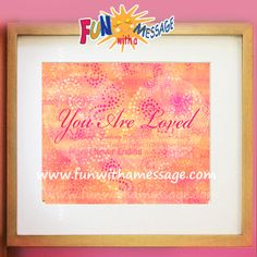 YOU-ARE-LOVED a truth to remember in every season. Visit to win it at FUN WITH A MESSAGE #youareloved