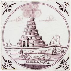 Antique Delft tile with the Tower of Babel - Genesis 11 verse 2, 18th century