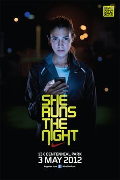 """Nike Night Run. Also visit the """"Nike She Runs"""" Facebook Page. A bit of brilliant niche / social media marketing here on behalf of Nike."""