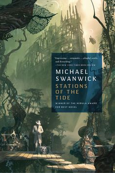 Stations of the Tide - Michael Swanwick