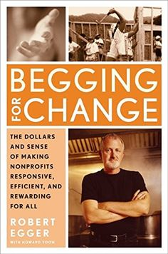 Begging for Change: The Dollars and Sense of Making Nonpr... https://www.amazon.com/dp/0060541717/ref=cm_sw_r_pi_dp_U_x_DXGrBb6ED2EJ6