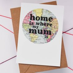 A beautiful typographic Mother's Day card or birthday card that reads 'Home is Where My Mum is'.You can have the card sent directly to the recipient - perfect if you don't live near your mum. Just choose the 'yes' option from the drop down box, and enter the name, address and message in the boxes below. We will then handwrite the card and send it in its kraft ribbed envelope to the recipient, with no invoice inside. Please enter the required delivery address at checkout as well. Please note…