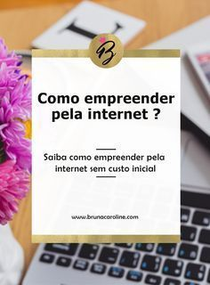 Já pensou investir em um negócio online e trabalhar em casa? Veja algumas opções de como empreender pela internet. Empreendedorismo, marketing digital, empreender em casa, business, empreendedor criativo, empreender pela internet.