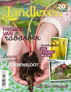 Landleven april 2016 (nummer 3) met een recept voor rabarcella, tulpen,tulpen haken, tuintekenen en nog veel meer.