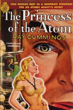 """""""The Princess of the Atom"""": New acquisition for the History of Atomic Energy Collection, Series 15: Fiction, Poetry, Drama, Music"""