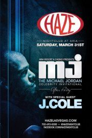 J- Cole Performs LiveHAZE is the place for the Michael Jordan Celebrity Invitational Golf Tournament after-party! Make it a hole in one when it comes to fun with an exclusive performance from rapper J-Cole! Come mix and mingle with all the celebrities and beautiful people in town for this exclusive golf event,  as well as the best dance music and the wildest times you may or may not remember. Get ready for the most exciting sports after-party at HAZE!