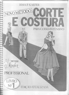 Kaefer   livro 01 - novo metodo corte e costura - irma p, kaefer