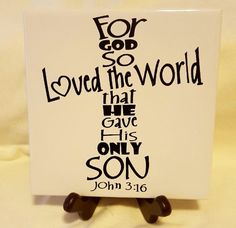 Ceramic 6x6 John 3:16 Religious Tile/Religious Kitchen Trivet/Bible Verse Tile/Religious Display Tile