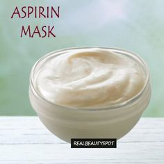 Aspirin mask – Radiant Skin: Ingredients:  Aspirin tablets- 5 Yogurt Lukewarm water Method: Mix aspirin with little water enough to make a smooth paste. You can add a little honey if you want the mask to be thicker. Then add yogurt a bit and blend it all well. Apply a thin layer of this mask all over the face and let it dry. Once it dries remove it by gently massaging it with water.