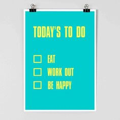Today's To Do list – Eat, Work out and Be Happy Facebook Comments