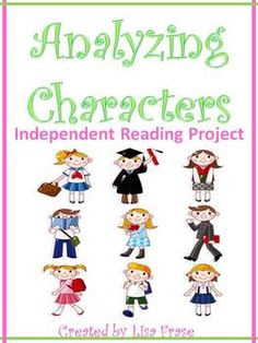 Analyzing Characters Independent Reading Project Grades 4-6 $