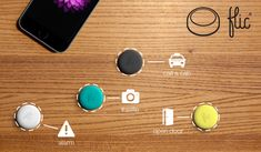 Flic: The Wireless Smart Button that creates a shortcut to your favorite actions on your phone.