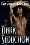 """Dark Seduction  Altered States    By Author: CheyenneMcCray     Publisher: Pink Zebra Publishing     Tags: Paranormal Romance    A NIGHT OWL REVIEWS BOOK REVIEW * Reviewed by: ELF    """"Dark Seduction"""" by Cheyenne McCray is a novella that is part of her 'Altered States' series and features Tori Ada"""