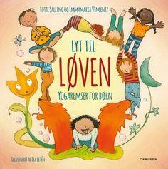 Læs om Lyt til løven - yogaremser for børn. E-bogens ISBN er køb den her Brain Breaks, Yoga For Kids, Kids And Parenting, Teaching Resources, Winnie The Pooh, Disney Characters, Fictional Characters, Kindergarten, Classroom