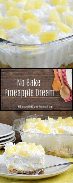 No Bake Pineapple Dream - Velia Kitchen Cookie Desserts, No Bake Desserts, Easy Desserts, Delicious Desserts, Yummy Food, Baked Pineapple, Pineapple Desserts, Pineapple Pie, Pineapple Kitchen
