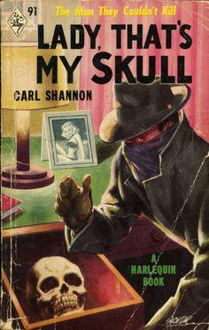 Lady, that's my skull.
