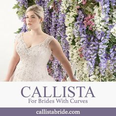 Callista collection offers an elegant selection of exclusive plus size wedding dresses. Callista's wedding gowns are designed specifically for the fuller figure bride. Every dress in our collection is designed to offer the fuller figured bride style, comfort and the perfect fit on your big day.