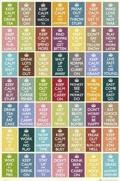 Keep calm and.....
