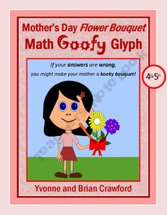 Mother's Day Flower Bouquet Math Goofy Glyph (4th and 5th grade)