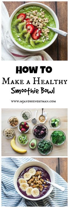 How to make a healthy smoothie bowl // @mjandhungryman