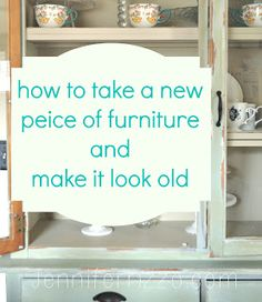 Make a piece of furniture look old with paint and distressing