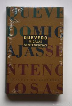 QUEVEDO - MIGAJAS SENTENCIOSAS (Libros de Segunda Mano (posteriores a 1936) - Literatura - Narrativa - Clásicos)