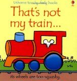 That's Not My Train (Usbornetouchy-Feely) - http://www.kidsusbornebooks.com/touchy-feely-books/thats-not-my-train-usbornetouchy-feely/ - #TouchyFeelyBooks