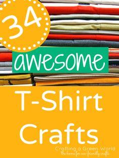34 Aweseome T-Shirt Crafts