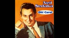 In 1959, Neil Sedaka had his first biggie hit with his song 'Oh! Carol.' - Did ya know he wrote the song for his gal pal, Carole Kline (later to become Carole King) - they were song writers together in the Brill Building (NYC). Here's Sedaka singing 'Oh Carol.'