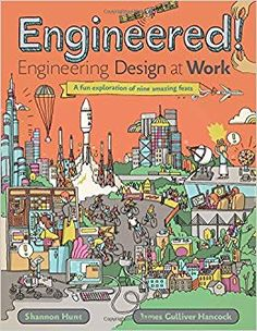 Go Build Something! Engineering Books for Boys (and Girls) - Redeemed Reader Books For Boys, Childrens Books, Engineering Design Process, Next Generation Science Standards, Thing 1, Stem Science, Applied Science, Simple Illustration, Inspiration For Kids