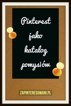 Pinterest to światowy katalog pomysłów, którymi można się inspirować. W tym artykule znajdziesz informacje i inspiracje. Przeczytaj! Pinterest Co, Blog, Blogging
