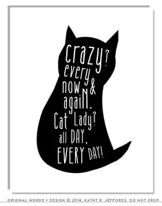 Crazy Cat Lady Typographic Print. Funny Cat Silhouette Art. Cat Quote Poster. Cat Lovers. Women Wall Art. Gift For Cat Person. Black & White