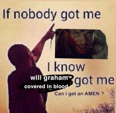 Hannibal Funny, Nbc Hannibal, Hannibal Lecter, Hannibal Tv Series, Will Graham, Text Memes, Hugh Dancy, Pinterest Memes, Entp