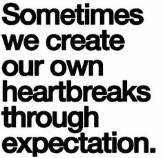 Expectations can sometimes be heartbreaking.