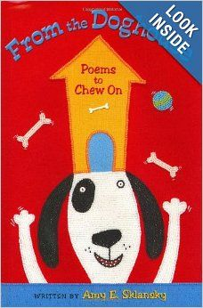 From the Doghouse: Poems to Chew On: Amy E. Sklansky, Karla Firehammer, Karen Dismukes, Cathy McQuitty, Sandy Koeser: 9780805066739: Amazon....