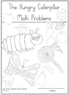 FREE - Hungry caterpillar addition problems. Great worksheets with cute pics!
